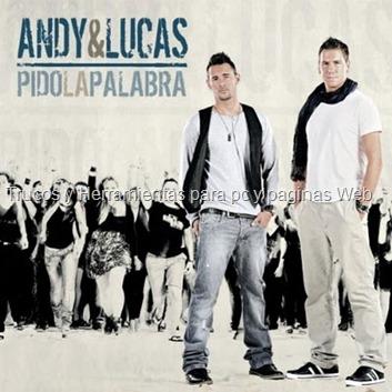 Andy y Lucas - Pido la palabra -2010